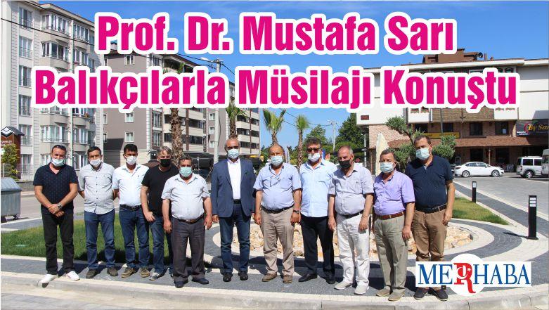 Prof. Dr. Mustafa Sarı Balıkçılarla Müsilajı Konuştu