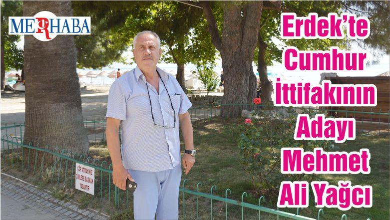 Erdek'te Cumhur İttifakının Adayı Mehmet Ali Yağcı