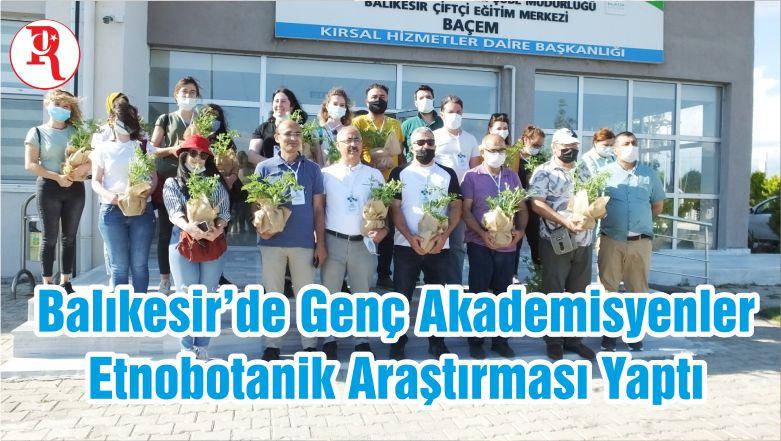 Balıkesir'de Genç Akademisyenler Etnobotanik Araştırması Yaptı