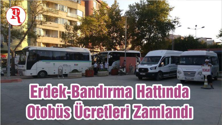 Erdek-Bandırma Hattında Otobüs Ücretleri Zamlandı