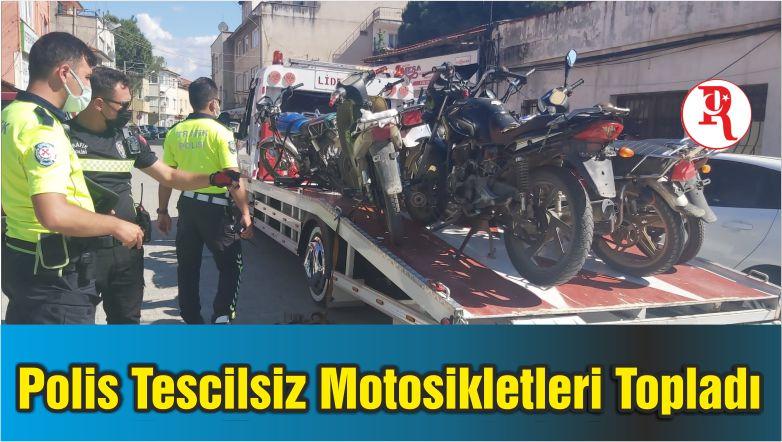 Burhaniye'de Polis Tescilsiz Motosikletleri Topladı