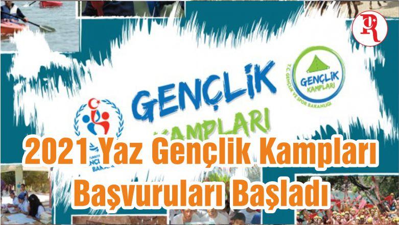 2021 Yaz Gençlik Kampları Başvuruları Başladı