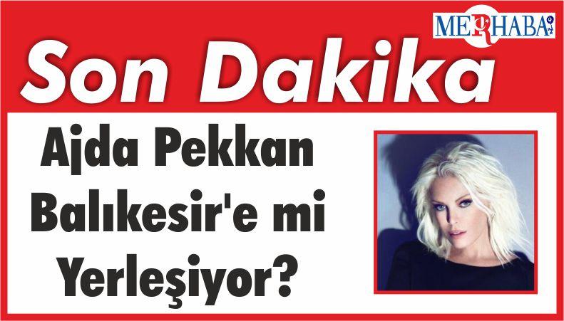 Ajda Pekkan Balıkesir'e mi Yerleşiyor?