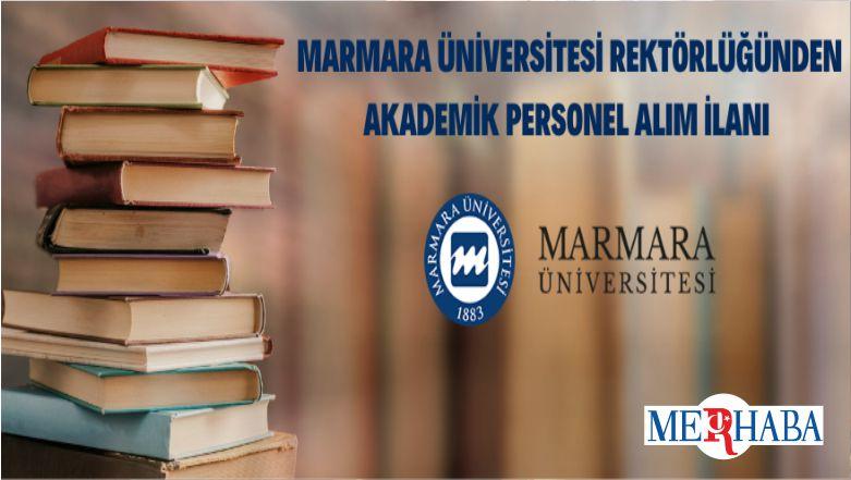 Marmara Üniversitesi 70 Öğretim Üyesi İstihdam Edecek