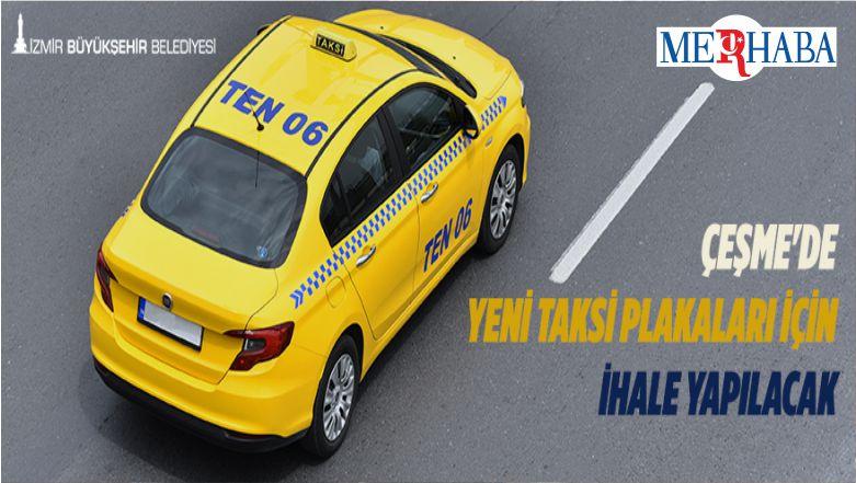 Çeşme'de Yeni Taksi Plakaları İçin İhale Yapılacak