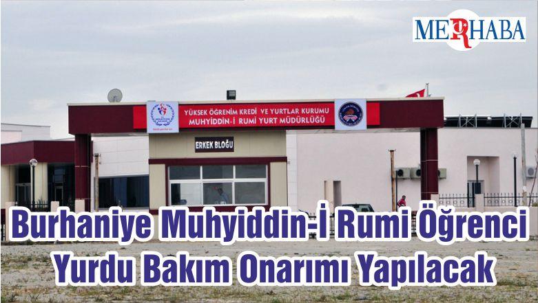 Burhaniye Muhyiddin-İ Rumi Öğrenci Yurdu Bakım Onarımı Yapılacak