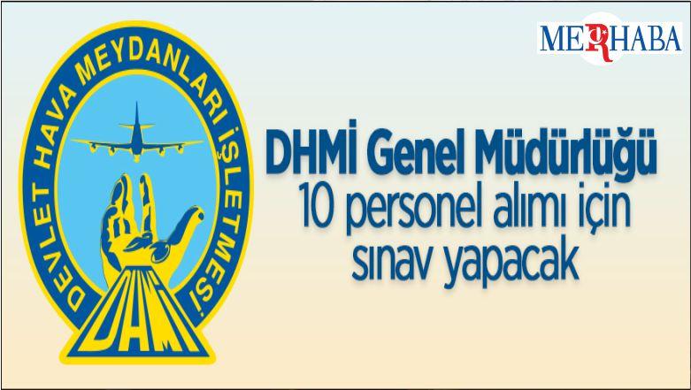 Devlet Hava Meydanları İşletmesi Genel Müdürlüğü 10 Personel Alacak
