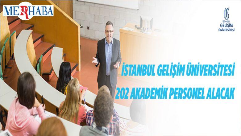 İstanbul Gelişim Üniversitesi 202 Akademik Personel Alacak