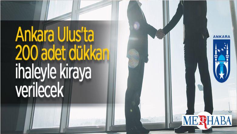 Ankara Ulus'ta 200 Adet Dükkan İhaleyle Kiraya Verilecek
