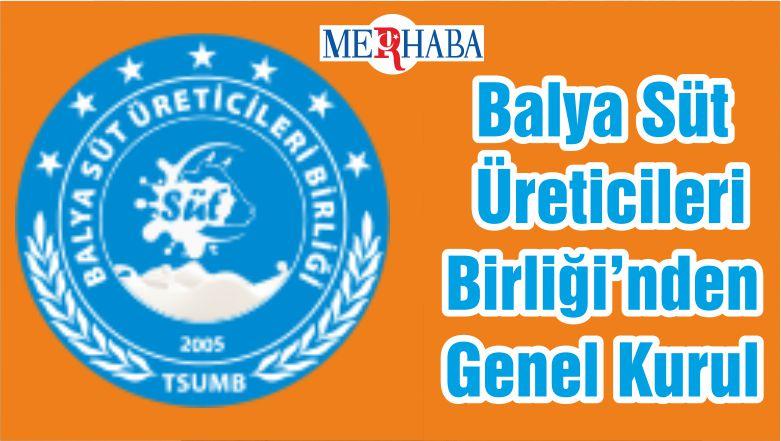 Balya Süt Üreticileri Birliği'nden Genel Kurul