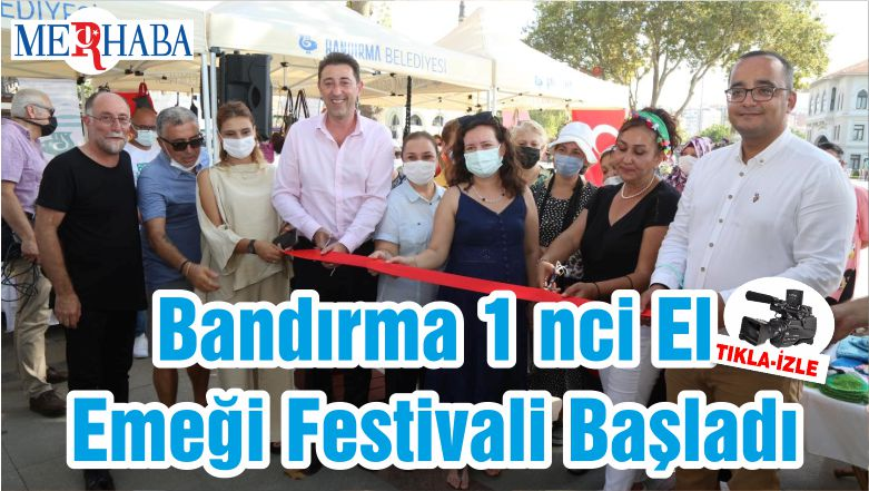 Bandırma 1 Nci El Emeği Festivali Başladı