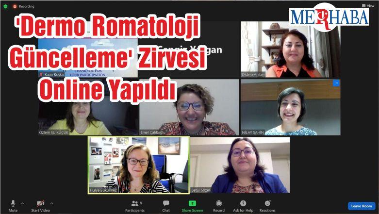 'Dermo Romatoloji Güncelleme' Zirvesi Online Yapıldı