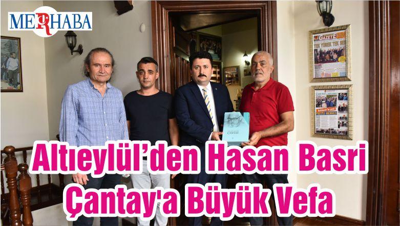 Altıeylül'den Hasan Basri Çantay'a Büyük Vefa