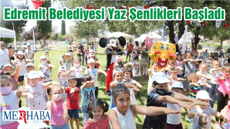 Edremit Belediyesi Yaz Şenlikleri Başladı