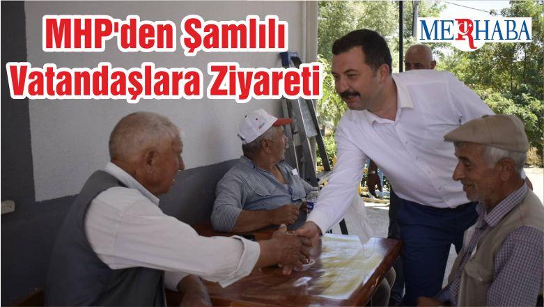MHP'den Şamlılı Vatandaşlara Ziyareti