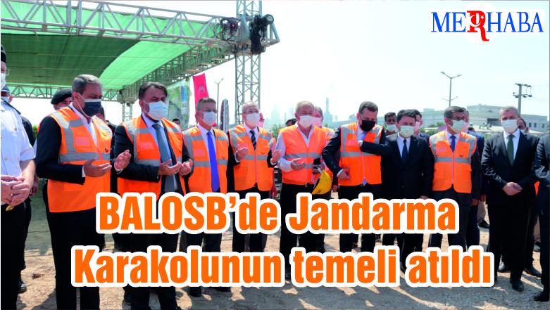 BALOSB'de Jandarma Karakolunun temeli atıldı