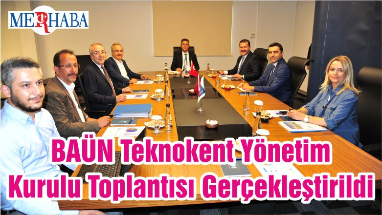 BAÜN Teknokent Yönetim Kurulu Toplantısı Gerçekleştirildi