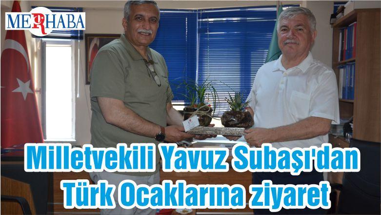 Milletvekili Yavuz Subaşı'dan Türk Ocaklarına ziyaret