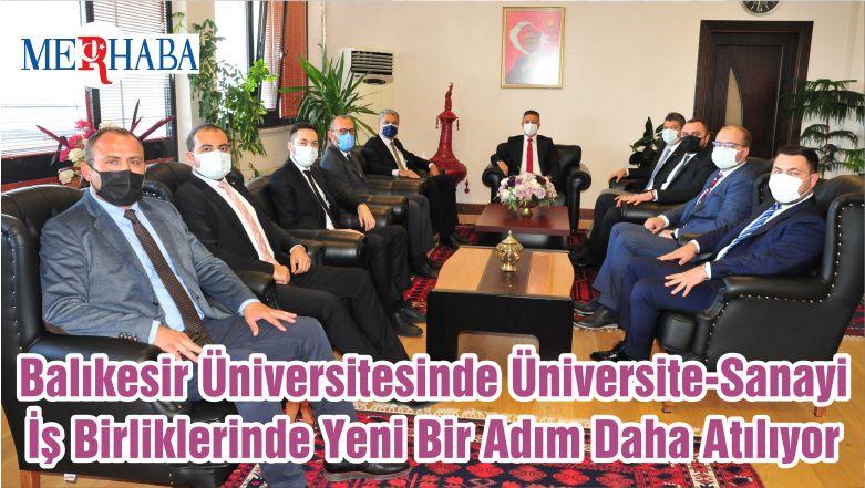 Balıkesir Üniversitesinde Üniversite-Sanayi İş Birliklerinde Yeni Bir Adım Daha Atılıyor