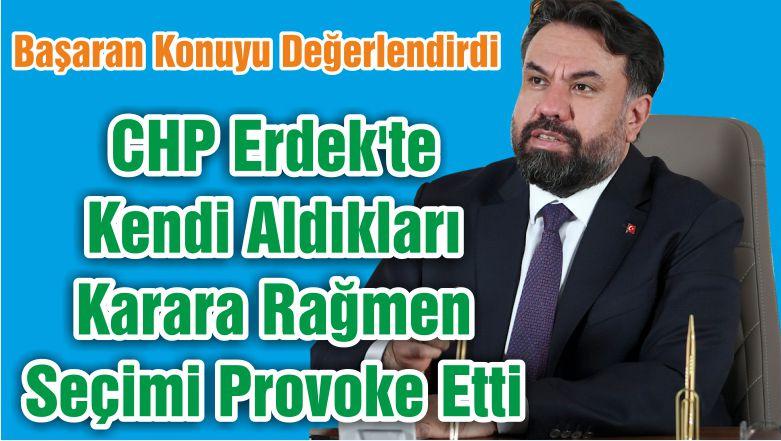 Balıkesir Seçim Bitti Ama Tartışmalar Sürüyor: AK Parti İl Başkanı Başaran'dan Çarpıcı Açıklamalar