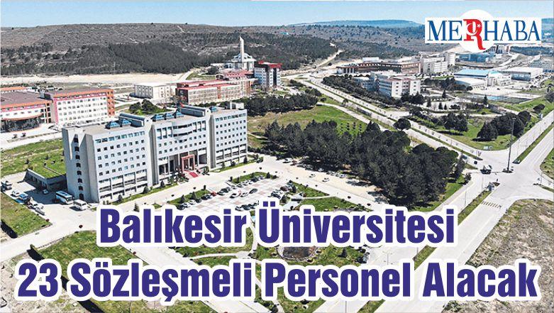 Balıkesir Üniversitesi 23 Sözleşmeli Personel Alacak
