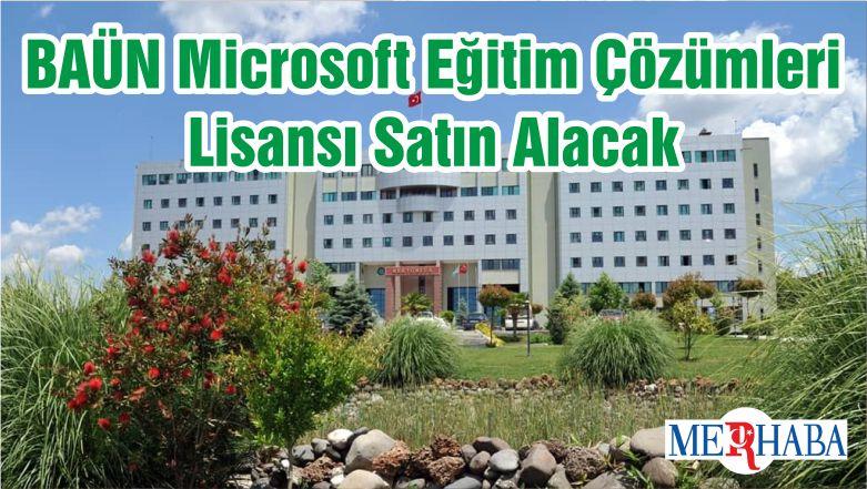 BAÜN Microsoft Eğitim Çözümleri Lisansı Satın Alacak