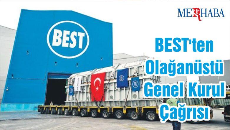 BEST'ten Olağanüstü Genel Kurul Çağrısı
