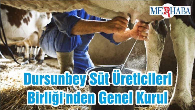Dursunbey Süt Üreticileri Birliği'nden Genel Kurul