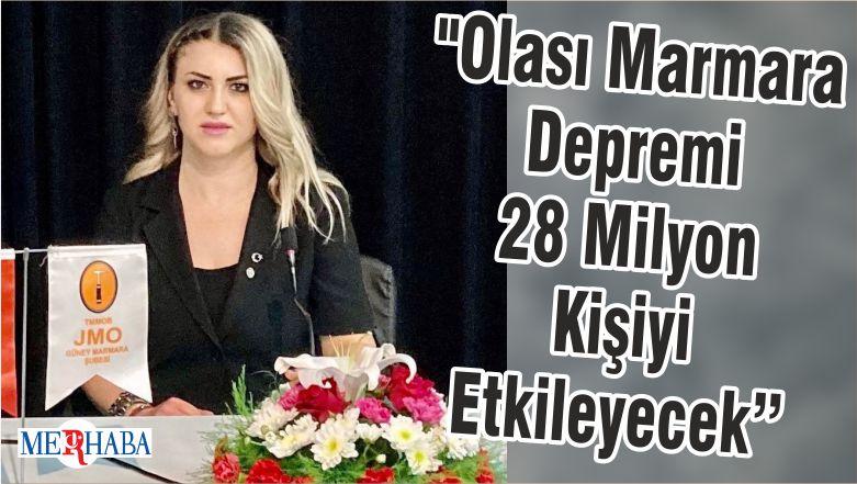 """""""Olası Marmara Depremi 28 Milyon Kişiyi Etkileyecek"""""""