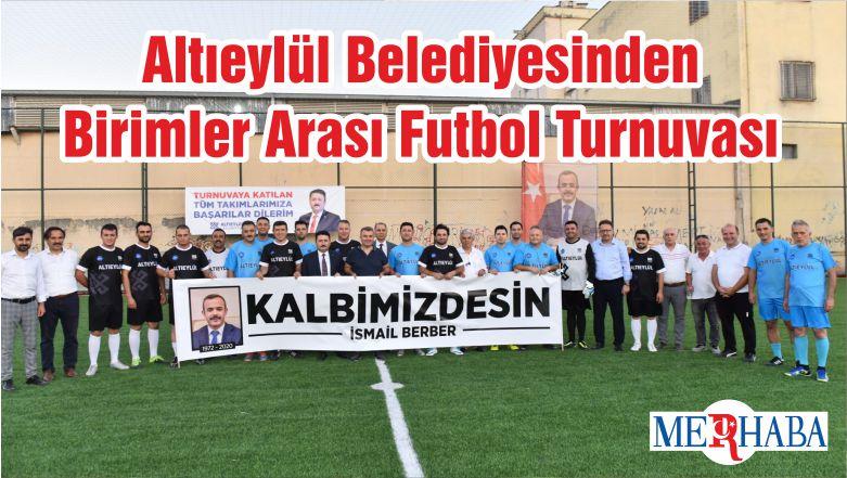 Altıeylül Belediyesinden Birimler Arası Futbol Turnuvası