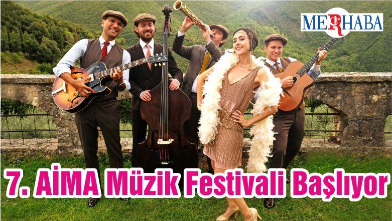 7. AİMA Müzik Festivali Başlıyor