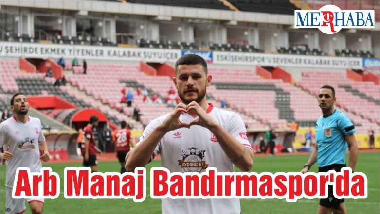 Arb Manaj Bandırmaspor'da