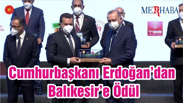 Cumhurbaşkanı Erdoğan'dan Balıkesir'e Ödül