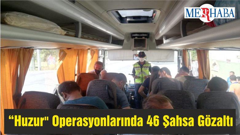 """Balıkesir'de """"Huzur"""" Operasyonlarında 46 Şahsa Gözaltı"""