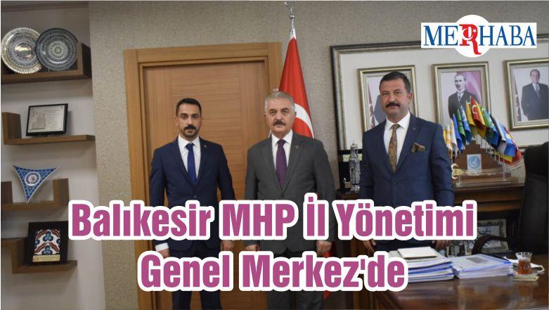 Balıkesir MHP İl Yönetimi Genel Merkez'de