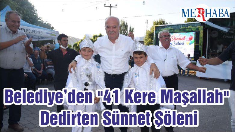 """Belediye'den """"41 Kere Maşallah"""" Dedirten Sünnet Şöleni"""