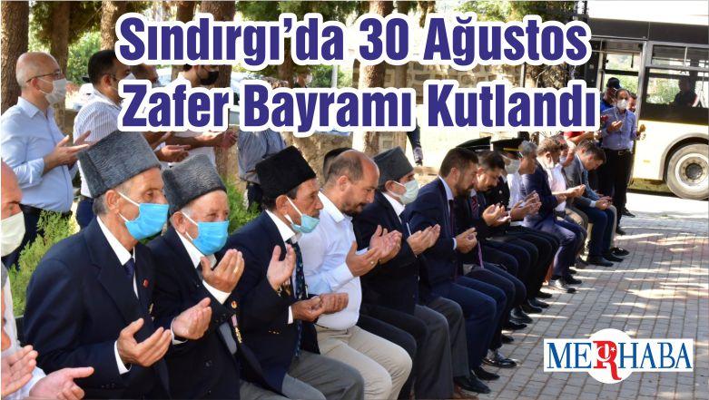 Sındırgı'da 30 Ağustos Zafer Bayramı Kutlandı