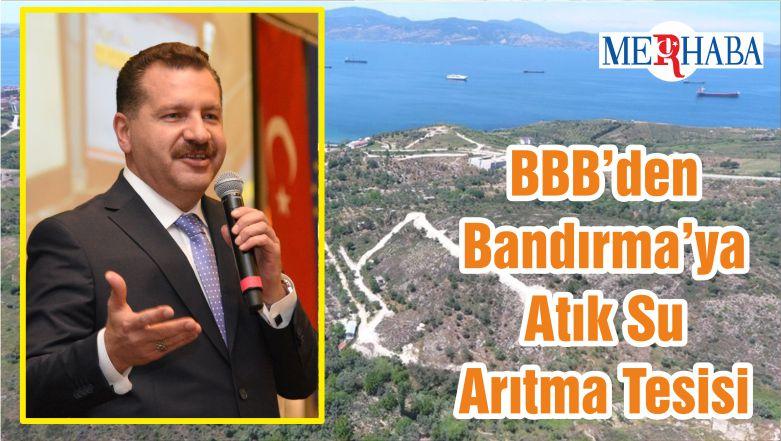 BBB'den Bandırma'ya Atık Su Arıtma Tesisi