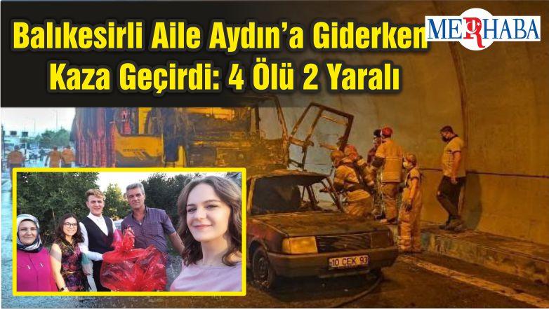 Balıkesirli Aile Aydın'a Giderken Kaza Geçirdi: 4 Ölü 2 Yaralı