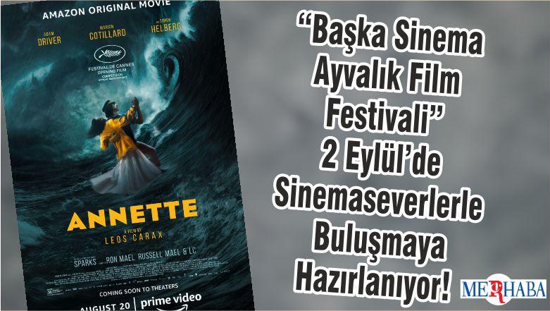"""""""Başka Sinema Ayvalık Film Festivali"""" 2 Eylül'de Sinemaseverlerle Buluşmaya Hazırlanıyor!"""