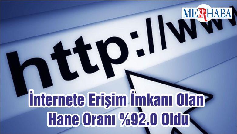 İnternete Erişim İmkanı Olan Hane Oranı %92.0 Oldu