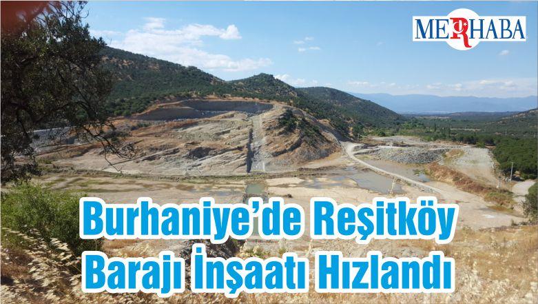 Burhaniye'de Reşitköy Barajı İnşaatı Hızlandı