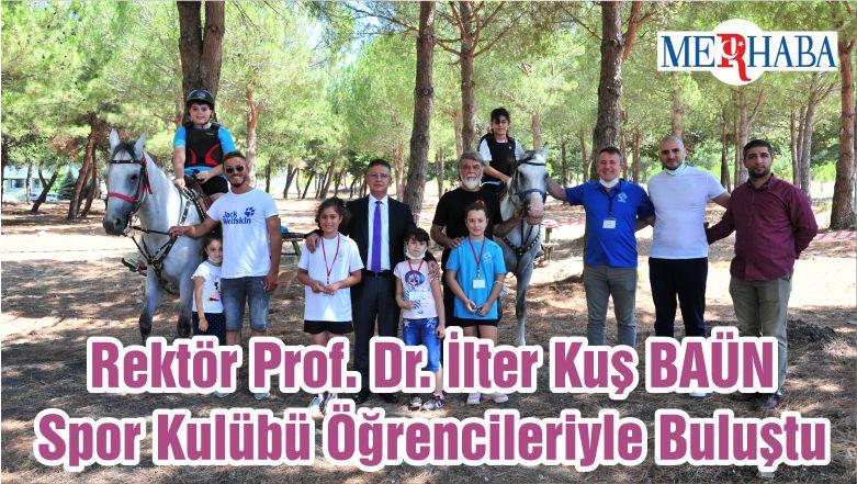 Rektör Prof. Dr. İlter Kuş BAÜN Spor Kulübü Öğrencileriyle Buluştu
