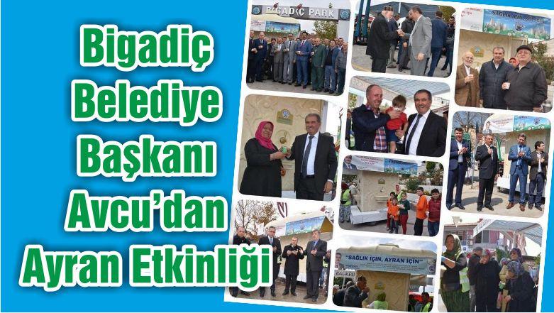 Bigadiç Belediye Başkanı Avcu'dan Ayran Etkinliği
