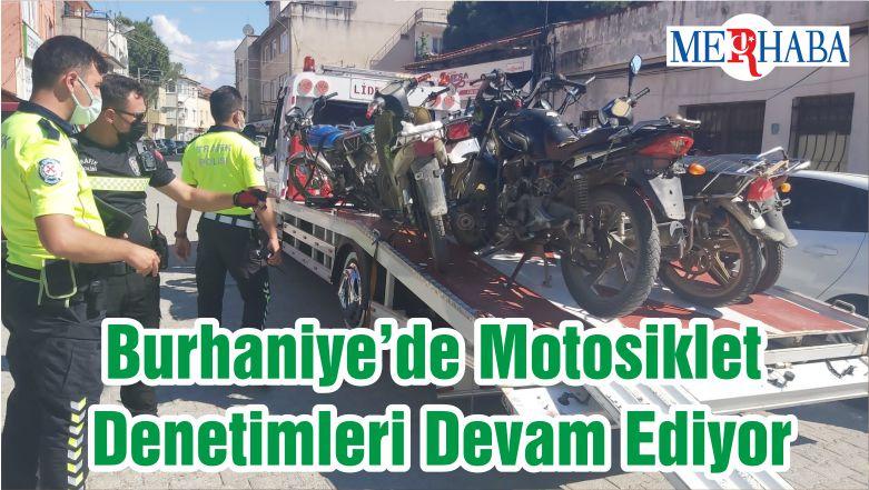 Burhaniye'de Motosiklet Denetimleri Devam Ediyor