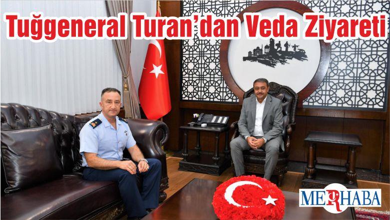 Tuğgeneral Turan'dan Veda Ziyareti