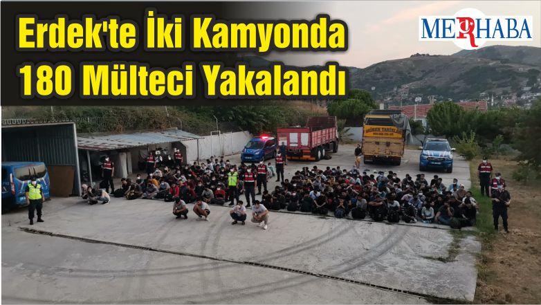 Erdek'te İki Kamyonda 180 Mülteci Yakalandı