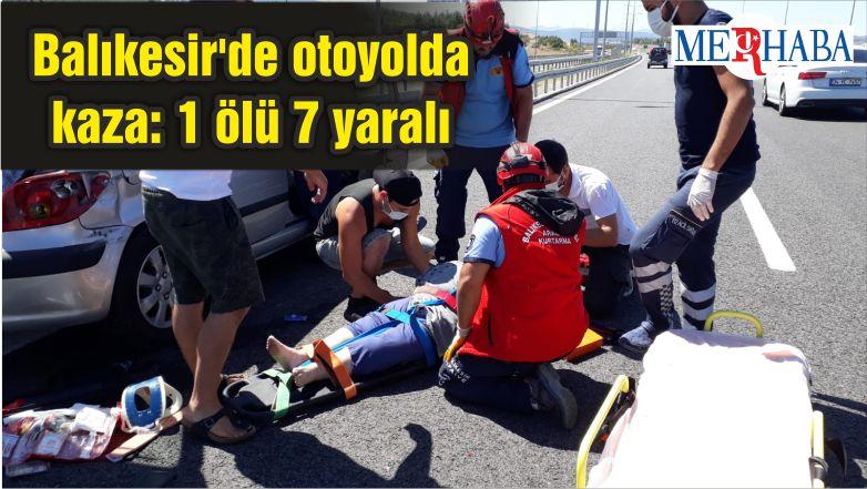 Balıkesir'de otoyolda kaza: 1 ölü 7 yaralı
