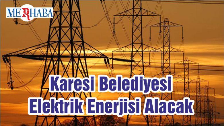 Karesi Belediyesi Elektrik Enerjisi Alacak