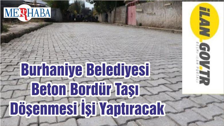 Burhaniye Belediyesi Beton Bordür Taşı Döşenmesi İşi Yaptıracak
